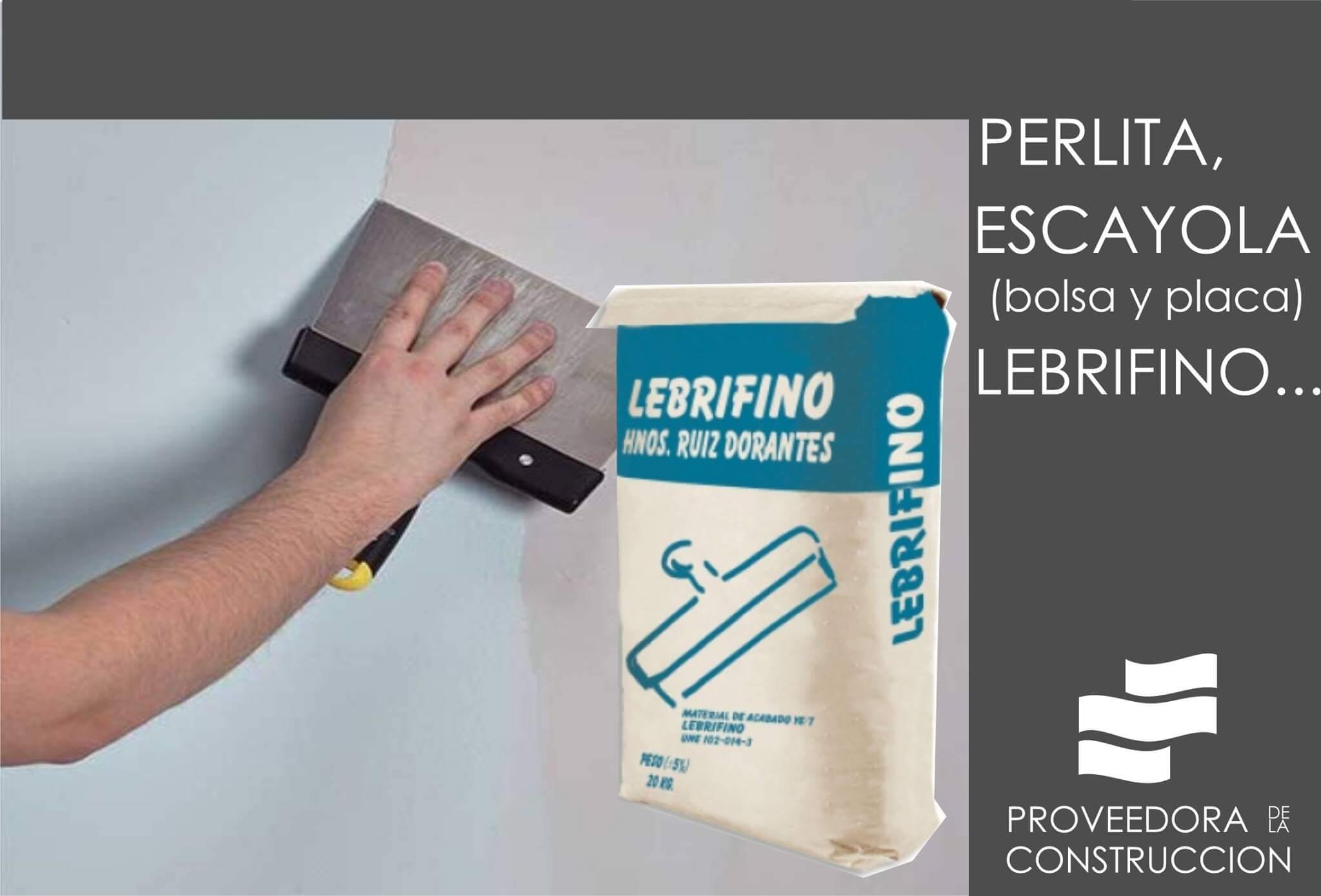 Perlita escayola lebrifino material para acabados